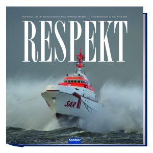 Respekt – 150 Jahre DGzRS (1865 – 2015)