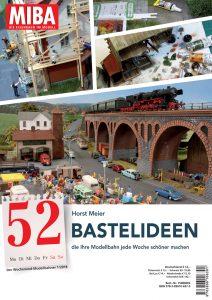 52 Bastelideen – die ihre Modellbahn schöner machen