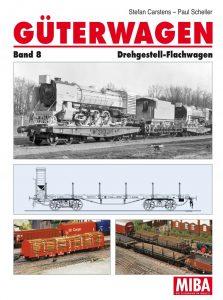 Güterwagen Band 8 – Drehgestell-Flachwagen