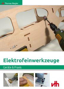 Elektrofeinwerkzeuge – Geräte und Praxis