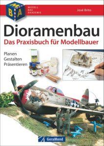 Dioramenbau – Das Praxisbuch für Modellbauer