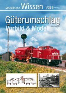 Güterumschlag – Vorbild und Modell