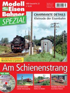 Am Schienenstrang – Modelleisenbahner Spezial 23
