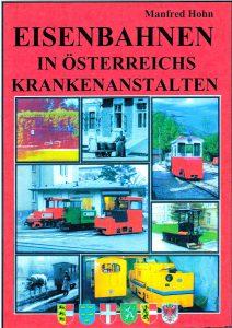 Eisenbahnen in Österreichs Krankenanstalten