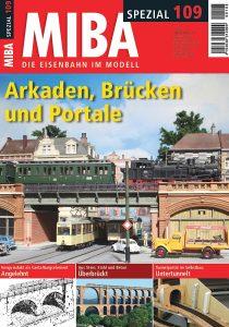 Arkaden, Viadukte und Portale – MIBA-Spezial 109
