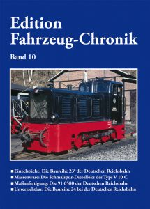 Edition Fahrzeug- Chronik Band 10