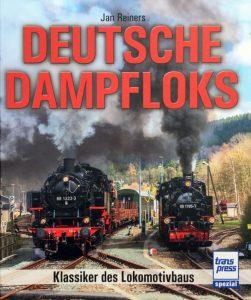 Deutsche Dampfloks – Klassiker des Lokomotivbaus