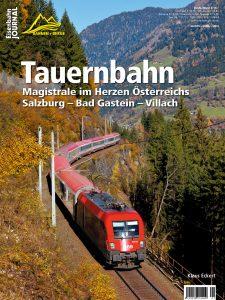 Tauernbahn – Magistrale im Herzen Österreichs