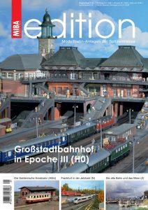 MIBA-edidion – Großstadtbahnhof in Epoche III (H0)