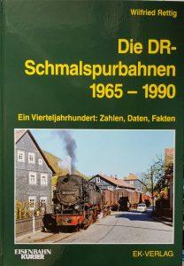 Die DR-Schmalspurbahnen 1965 – 1990